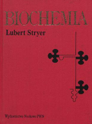 Znalezione obrazy dla zapytania Lubert Stryer Biochemia 2000